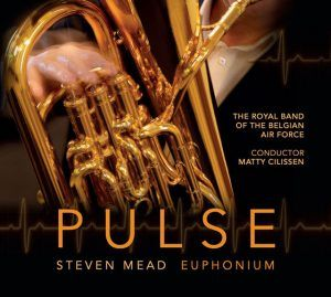 NEW CD! 'Pulse', Steven Mead & The Royal Band of the Belgian Air Force