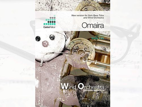 Omaira, version for Tuba & wind orch. (or piano)