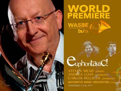 Steven Mead and the Rovereto Wind Orchestra will premiere 'Euphontastic!' at WASBE Conference 2019